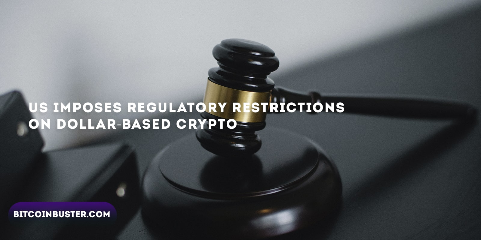 US Imposes Regulatory Restrictions on Dollar-based Crypto